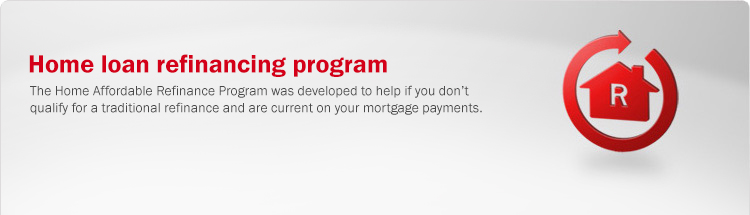 Government home loan refinancing program. As part of the federal government's Making Home Affordable program, the Home Affordable Refinance Program was developed to help if you don't qualify for a traditional refinance and are current on your mortgage payments.